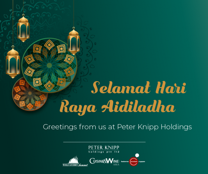 Cuisine & Wine Asia Wishes You A Happy Hari Raya Haji / Eid Mubarak!